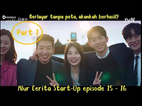 Alur Cerita Start-Up (2020) Episode 15-16 Part 1 (ENDING)