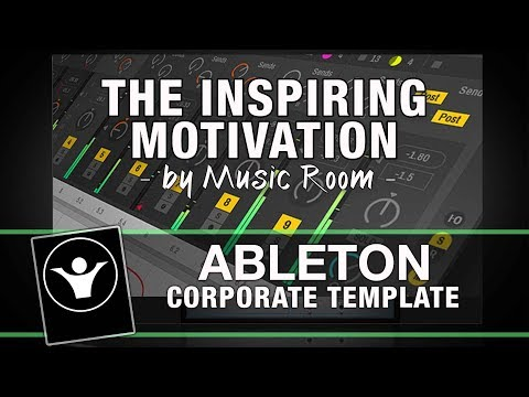 Ableton Template - Corporate - The Inspiring Motivation by Music Room