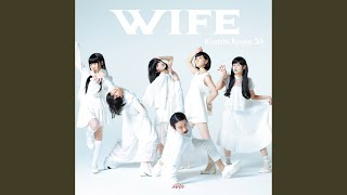 Provided to YouTube by TOY'S FACTORY My♡Wife♡Is♡Idol · Kiyoshi Ryujin 25 Wife ℗ TOY'S FACTORY Released on: 2017-04-12 Composer: 清 竜人 ...