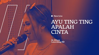 NEW LIVE Ayu Ting Ting - Apalah Cinta Audio HD
