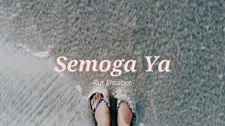 Download SEMOGA, YA - INI BUKAN NOSSTRESS - GUNA WARMA (COVER) BY RUT ELISABET I WITH LYRIC