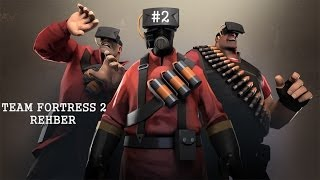Team Fortress 2 | REHBER #2 ( YÜK VAGONU )