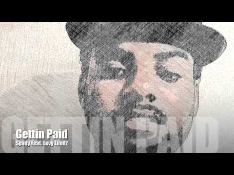 Spady - Gettin Paid Freestyle (Feat Levy Limitz)