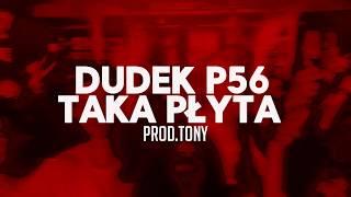 19.DUDEK P56 - TAKA PŁYTA PROD.TONY (MY TAPE D12 )