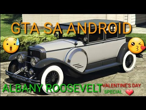 GTA SA ANDROID ALBANY ROOSEVELT (VALENTINE'S DAY MASSACRE SPECIAL)CAR MOD SHOWCASE GAMEPLAY+DOWNLOAD