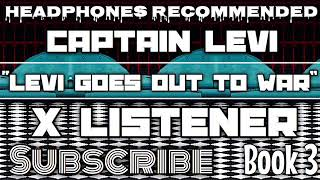 """(Captain Levi X Listener) 