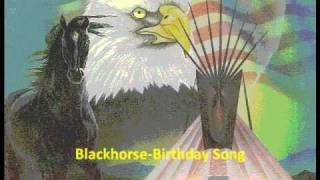 Peyote Song-Blackhorse Birthday Song