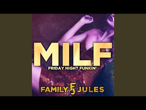 M.I.L.F (from