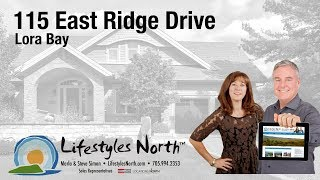 Lifestyles North Presents 115 East Ridge Drive, Lora Bay