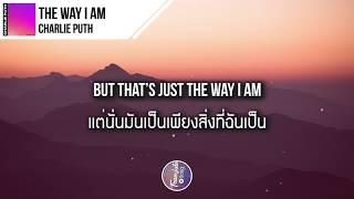 Download Lagu แปลเพลง The Way I Am - Charlie Puth Mp3