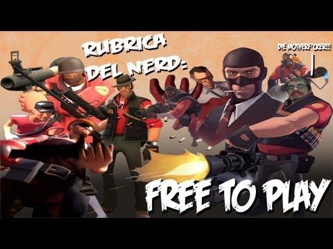 Rubrica del Nerd - FREE TO PLAY E FARSI UN OPINIONE PROPRIA