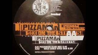 Pizzaman - Sex On The Streets (Pizzaman Club Mix)