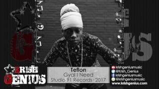 Teflon - Gyal I Need (Raw) Junity Riddim - March 2017