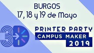 NO TE PIERDAS EL EVENTO DEL AÑO | 3D Printer Party 2019 | Todas las novedades