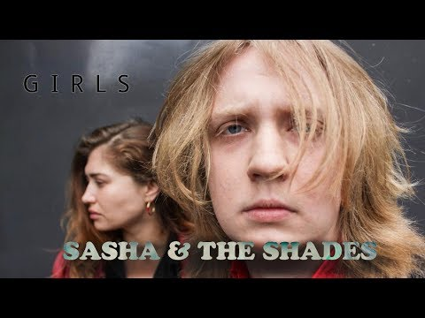 Sasha & The Shades 'Girls' (Official Video)