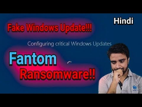 Malware As Windows Update!!! Fantom Ransomware Explained In Hindi!!!