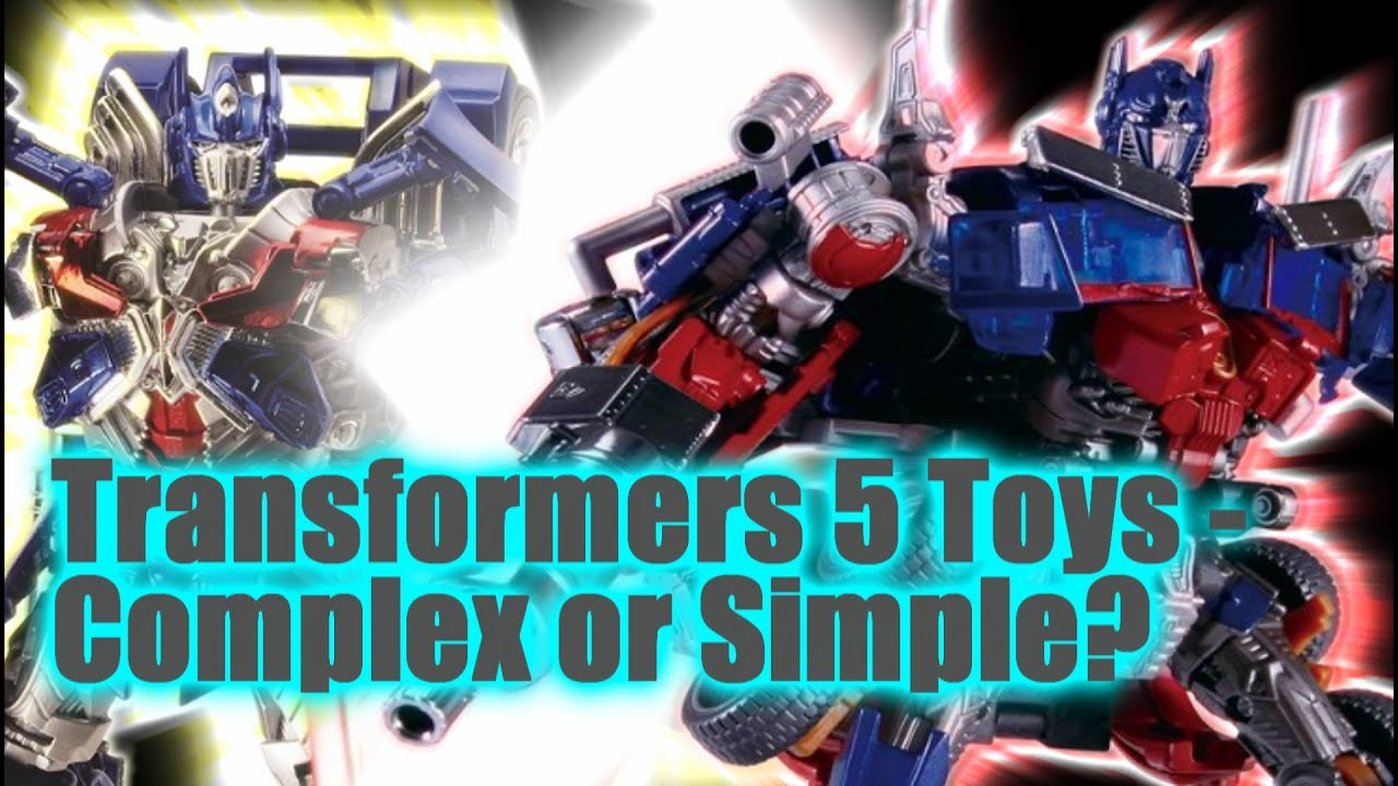 Toys For Boys 5 7 Transformers : Transformers toys complex or simple youtube