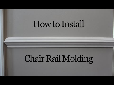 How To Install Chair Rail Molding