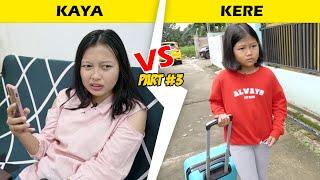 Download SISWA KAYA VS SISWA MISKIN DI SEKOLAH PART 3 !! KAKAK SOMBONG RERE KABUR DARI RUMAH ?!