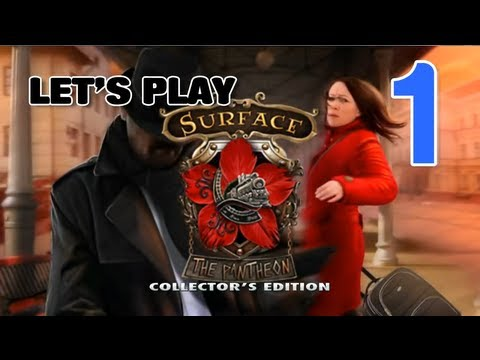 Surface 4: The Pantheon CE [01] w/YourGibs - Chapter 1: Fixed the Train - Part 1 - START