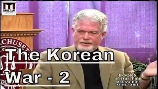 The Korean War: A History  Part 2 - Bruce Cumings