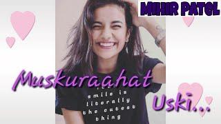 Muskuraahat Uski | Featuring Miss. Panchal | Mrunu & Mihir Patel Videos | Mrunal Panchal Videos