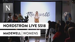Madewell | Nordstrom Live Spring 2018