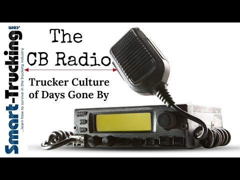 The CB Radio : Trucker Culture of Days Gone By