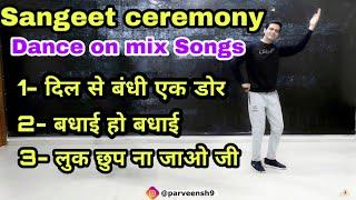 Sangeet Choreography   Dil Se Bandhi Ek Door   Badhai Ho Badhai   Luk Chup Na Jao Ji- Parveen Sharma