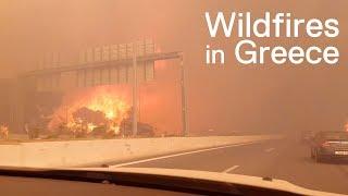 Wildfires Burn in Greece - An Eyewitness Account