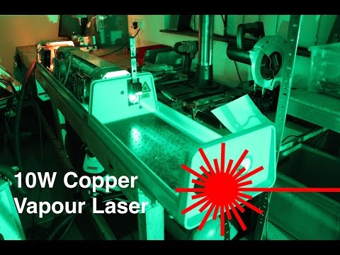 10W Copper Vapour Laser (CVL) - Operation and Theory