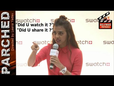 Must Watch!! ANGRY Radhika Apte INSULTS Reporter Asking About LEAKED Hot Scene In Parched thumbnail