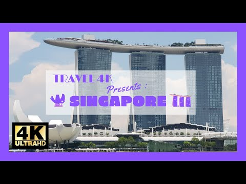 TRAVEL 4K presents : 4 days in Singapore in 4K ultra hd
