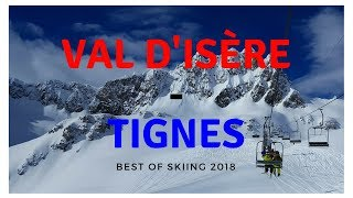 French Ski Resorts - Best skiing 2018 (Val d'Isere - Tignes, France)