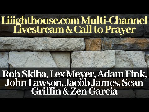 Liiighthouse.com Multi-Channel Livestream and Call-to-Prayer