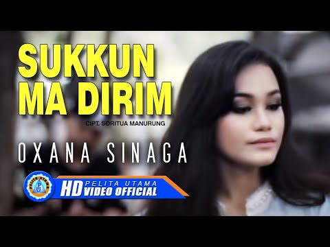 Oxana Sinaga - SUKKUN MA DIRIM