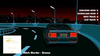 Mitch Murder - Breeze