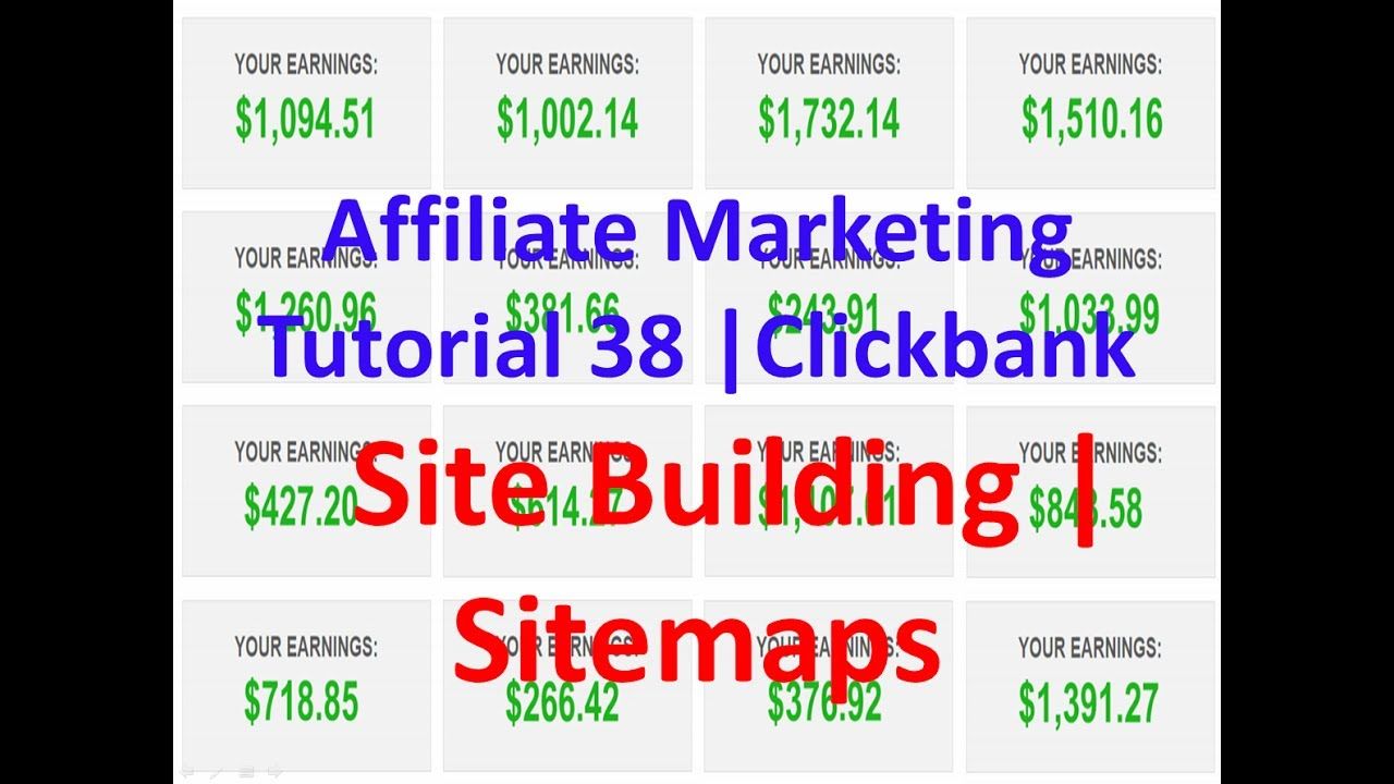 affiliate marketing tutorial 38 clicbank site building