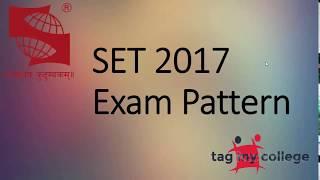 SET 2017 Exam Pattern | SET 2017 | Tagmycollege.com