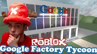 MY OWN SEAT of GOOGLE!   | Google Factory Tycoon |  ROBLOX #66