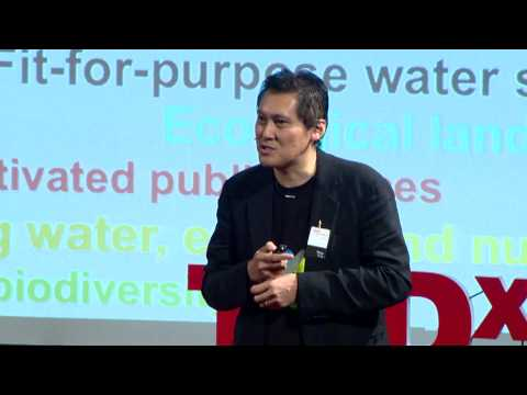 Envisioning a Water Sensitive Future for our Cities and Towns: Tony Wong at TEDxCanberra