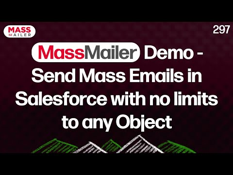 MassMailer Demo - Send Mass Emails in Salesforce with no limits to any Object
