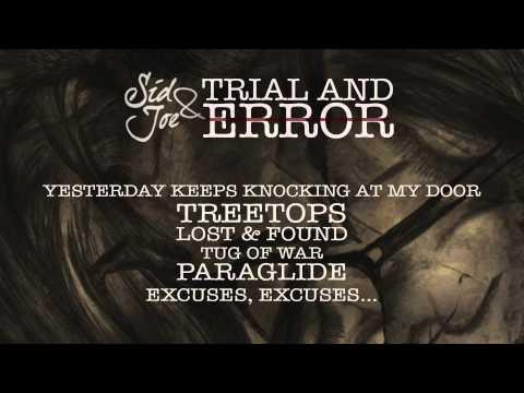 Sid & Joe - Trial & Error (Full Stream)