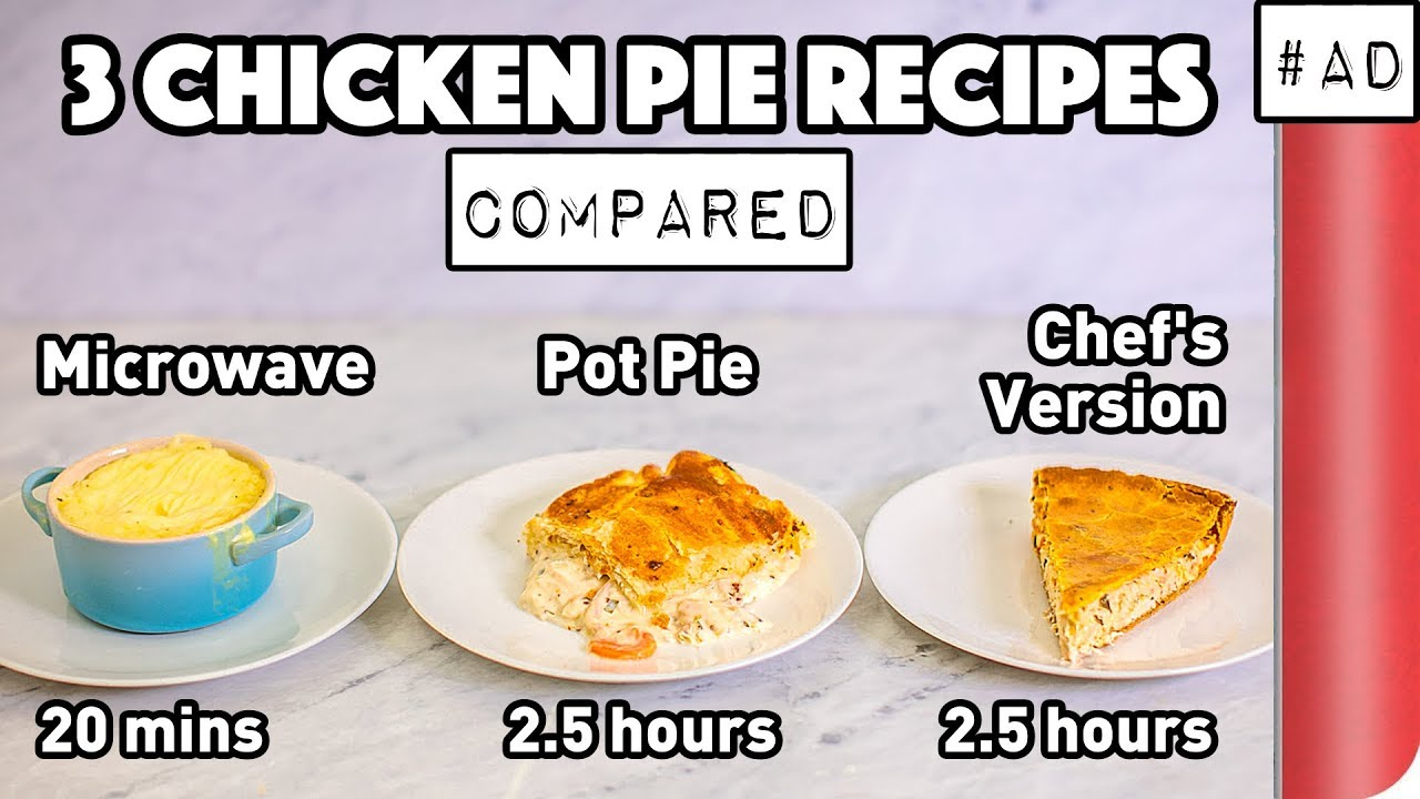 3 Chicken Pie Recipes Compared (Microwave vs Pot Pie vs Chef's Version)