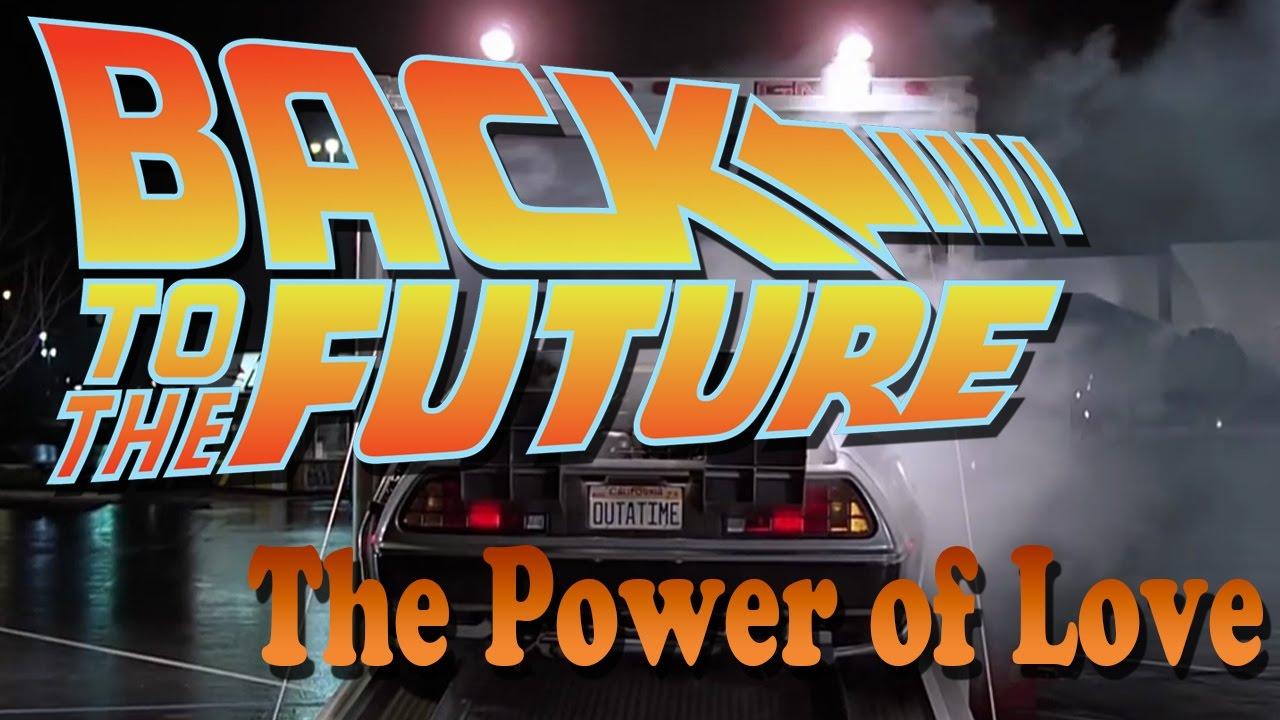 Resultado de imagen de POWER OF LOVE BACK TOTHE FUTURE