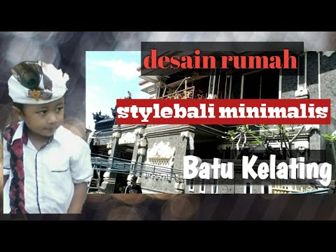 Video tempelan rumah stylebali bahan batu kelating