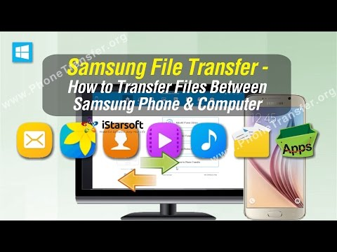Samsung File Transfer - How to Transfer Files Between Samsung Phone & Computer