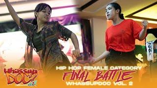 Denise (SG) vs Yoon Ji (KR) | 1v1 Female Hip Hop Final Battle | Whassup Doc Vol. 2 Malaysia