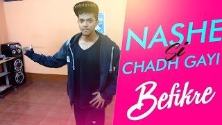 Nashe Si Chadh Gayi | Dance Choreography | Befikre | by Mrinal