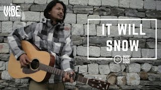 It Will Snow   Way Back Home   TheVibe Originals